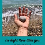 NEW! I'm Right Here With You | Guided Meditation